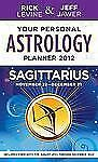 Your Personal Astrology Guide 2012 Sagittarius (Your Personal Astrology Guide: S