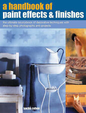NEW A Handbook of Paint Effects & Finishes by Sacha Cohen