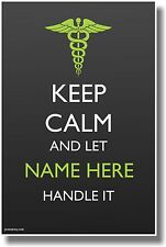 Custom Keep Calm - Medical - New Customizable Humor Poster