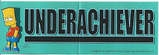 The Simpsons Bart Underachiever Bumper Sticker FREE US SHIPPING!!!