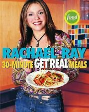 Rachel Ray 30-Minute Get Real Meals Recipe Cookbook 2005 Food Network