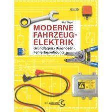 Moderne Fahrzeugelektrik Grundlagen Diagnosen Schrauberhandbuch