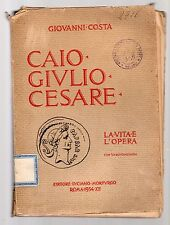 caio giulio cesare - la vita e l opera - giovanni costa - roma 1934