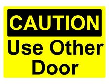 Caution Use Other Door Osha Decal Safety Sign Sticker 3M Usa Made