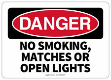 Osha Danger Safety Sign No Smoking, Matches Or Open Lights