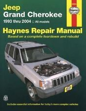 Haynes Repair Manual: Jeep Grand Cherokee 1993 Thru 2004 : All Models by John Ha