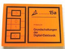Topp Buchreihe Elektronik Nr.15a;(Grundschaltungen der Digital-Elektronik)