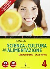 Scienza e cultura dell'alimentazione - Volume 4 - Enogastronomia/ Servizi di sal