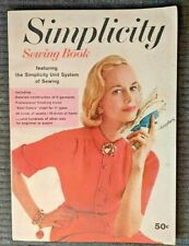 Vintage 1958 Simplicity Sewing Book - Softcover