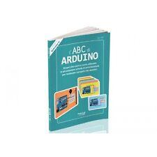 LIBRO PER IMPARARE LA PROGRAMMAZIONE DI ARDUINO - TUTTO SU ARDUINO - ABC ARDUINO