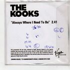 (FQ618) The Kooks, Always Where I Need To Be - DJ CD