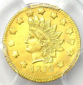 1872 Indian California Gold Dollar G$1  BG-1206 R6 - PCGS AU Detail - Rarity-6+!