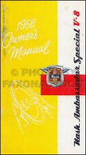 1956 Nash Ambassador Special V8 Owners Manual Original 250 Owner User Guide Book