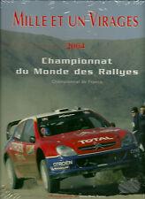 MILLE ET UN VIRAGES 2004 : CHAMPIONNAT DU MONDE des RALLYES