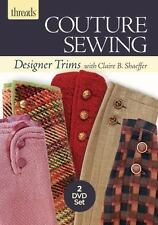 Couture Sewing: Designer Trims with Claire B. Shaeffer by Claire B. Shaeffer...