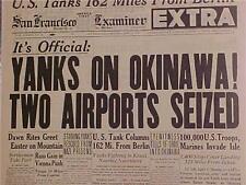 VINTAGE NEWSPAPER HEADLINE~WORLD WAR US ARMY TROOPS INVADE OKINAWA BATTLE WWII