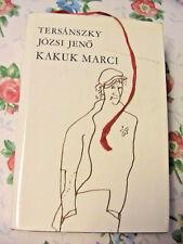 KAKUK MARCI~Tersanszky Jozsi Jeno 1966 Hungarian book