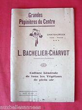 ANCIEN CATALOGUE 1932 PÉPINIÈRES BACHELIER CHARVOT CHATEAUROUX INDRE Dept 44