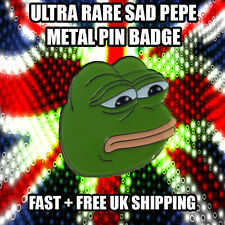 Pepe the Frog - Ultra Sad Face - Enamel Pin Badge - 4Chan TopKek UK Dispatcher!!