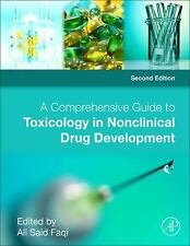 A Comprehensive Guide to Toxicology in Nonclinical Drug Development (Hardcover)