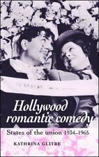 Hollywood Romantic Comedy: States of the Union, 1934-1965