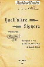 QUELL'ALTRE SIGNORE di Alberto Costa 1908 Barion I edizione RARISSIMO erotica *