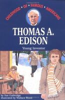 Thomas Edison: Young Inventor (Childhood of Famous Americans) by Sue Guthridge