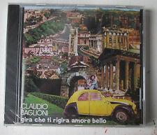#  BAGLIONI CLAUDIO  - GIRA CHE TI RIGIRA AMORE BELLO  -  CD NUOVO SIGILLATO -