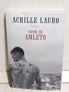 Sono Io Amleto Achille Lauro Prima edizione Rizzoli 2019 libro Biografia vita
