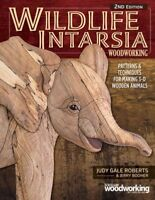 Wildlife Intarsia Woodworking : Patterns & Techniques for Making 3-d Wooden A...