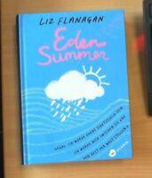 Eden Summer von Liz Flanagan (2017, Gebundene Ausgabe)