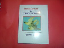 KEEPING DOVES & FOREIGN PIGEONS    Dr  JOSEPH BATTY HARDBACK BOOK NEW