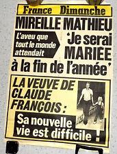 AFFICHE FRANCE DIMANCHE MIREILLE MATHIEU Bientôt mariée? Veuve CLAUDE FRANCOIS