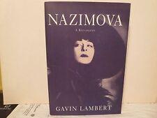 NAZIMOVA: A Biography by Gavin Lambert (NEW) Valentino, Garden of Allah, Chaplin