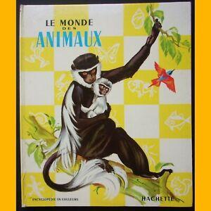 LE MONDE DES ANIMAUX Pierre Probst Encyclopédie 1969
