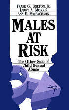 Males at Risk: The Other Side of Child Sexual Abuse-ExLibrary