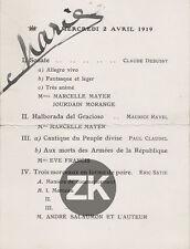 ERIK SATIE Debussy RAVEL Eve FRANCIS ANDRE SALOMON Paul CAUDEL Programme 1919