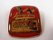 Average Joes Arie's Luyendyk Final 500 1999 Collector Lapel Pin