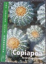 GRAHAM CHARLES: COPIAPOA THE CACTUS FILE HANDBOOK