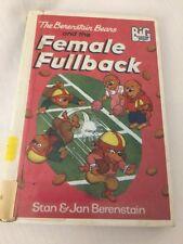 The Berenstain Bears and the Female Fullback 1983 Stan Jan Berenstain