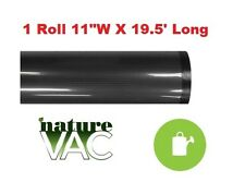 NatureVac Vacuum Seal Bags 1 Roll 11 in X 19.5 ft Black / Clear $ Bay Hydro $