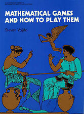 Mathematical Games and How to Play Them by Vajda, S.