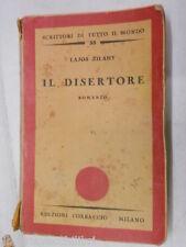 IL DISERTORE Lajos Zilahy Ilia Stux Corbaccio I scrittori di tutto il mondo 1933