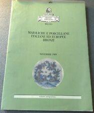 SEMENZATO FRANCO MAIOLICHE E PORCELLANE ITALIANE ED EUROPEE BRONZI  MILANO 1989
