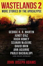 Wastelands 2 - More Stories of the Apocalypse by Cory Doctorow, George R.R. Mart
