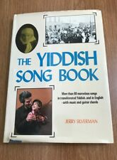 The Yiddish Song Book by Jerry Silverman