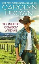 Toughest Cowboy in Texas (Forever Special Release): A Western Romance by...