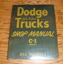 1954 - 1955 Dodge Truck Service Shop Manual C-1 Series 54 55