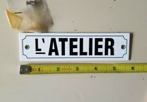 "Metal ""L' Atelier"" (The Workshop) French Plaque 5 3/4"" x 1 1/2"" SIGN"