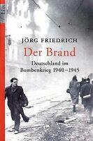 Der Brand: Deutschland im Bombenkrieg 1940-1945 von Frie...   Buch   Zustand gut